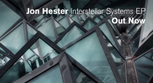 Out now: Jon Hester – Interstellar Systems EP (Dystopian 020)