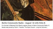 Blackest Ever Black at Berlin Community Radio – August '16 with Felix K