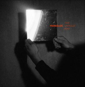 Monoloc – The Untold Way