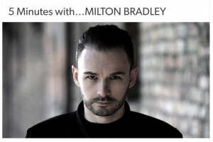 5 Minutes with Milton Bradley