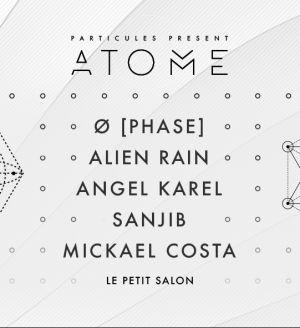 ATOME Closing w/ Ø [Phase] & Alien Rain