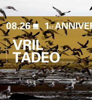 Vril & Tadeo – VENT 1 st Anniversary – DAY 2