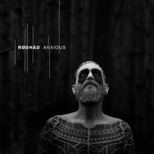 pre order Rødhåd – Anxious (DystopianLP02)