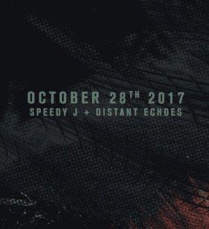 Absolut Techno w/ Speedy J & Distant Echoes