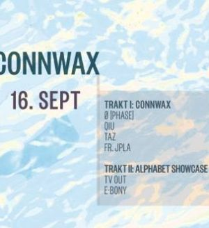 Connwax x Alphabet w/ Ø [PHASE]