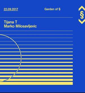 Garden of § Closing w/ Tijana T
