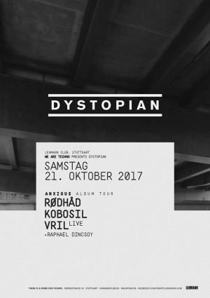21.10.2017: Dystopian w/ Rødhåd, Kobosil, Vril im Lehmann Club Stuttgart