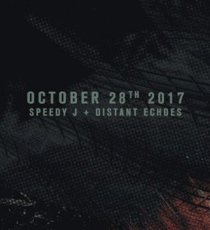 Absolut Techno with Speedy J & Distant Echoes