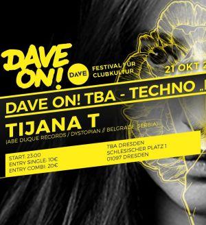 DAVE On! präsentiert: Pressure Vibes Festival mit Tijana T