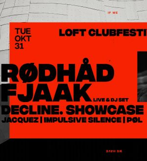 Rødhåd & Fjaak at Loft Clubfestival
