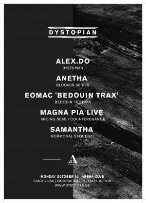 30 oct.2017: Dystopian with Alex.Do, Anetha, Eomac, Magna Pia Live and Samantha