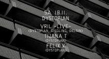 18.11.2017: Dystopian mit Vril, Tijana T und Felix K im Gewölbe, Köln