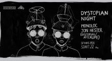 04.11.2017: Dystopian Night: Monoloc & Jon Hester at Sfinks 700, Sopot