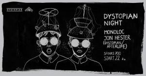 04.11.2017: Dystopian Night: Monoloc & Jon Hester at Sfinks 700, Sopot