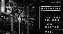 02.12.2017: Dystopian w/ Distant Echoes, Jon Hester, Vril at D-EDGE, São Paulo