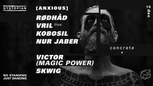 15 dec 2017: Dystopian w/ Rødhåd / Vril / Kobosil / Nur Jaber / Victor / Skwig at Concrete, Paris