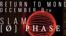Return To Mono at Sub Club with Slam + Ø [Phase]