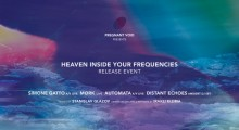 Distant Echoes at Heaven Inside Your Frequencies – Release Event