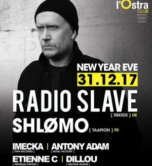 New Year 2018 with Radio Slave