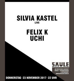 SÄULE XI: Felix K, Uchi, Silvia Kastel