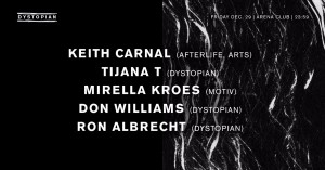 29 dec 2017: Dystopian w/ Keith Carnal, Tijana T, Mirella Kroes, Don Williams, Ron Albrecht
