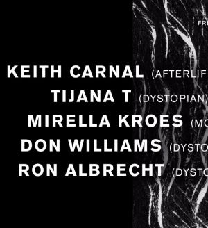 Dystopian w/ Keith Carnal, Tijana T, Mirella Kroes, Don Williams and Ron Albrecht