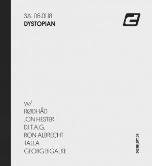 Dystopian w/ Jon Hester, Rødhåd, Ron Albrecht