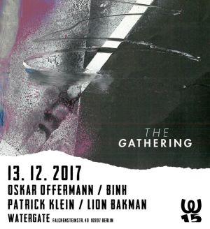 The Gathering w/ Oskar Offermann