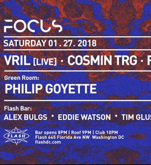 Focus: Vril [LiVE] – Cosmin TRG at Flash
