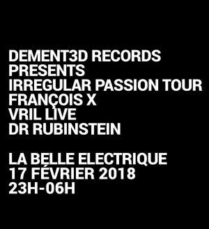 François X, VRIL Live, DR. Rubinstein à La Belle Électrique