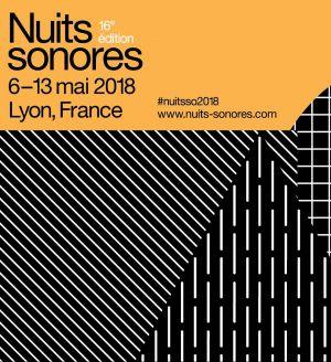 Nuit Sonores – Nuit 2 : Dystopian Label Night w/ Alex.Do, Monoloc, Sven Weisemann