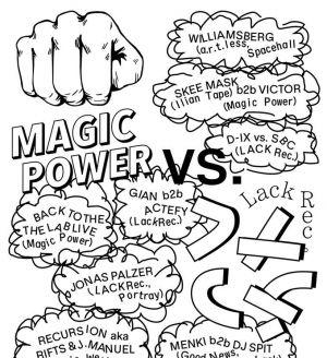 Lackrec vs. Magic Power w/ Victor b2b Skee Mask