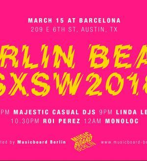 Monoloc at Berlin Beats SXSW 2018