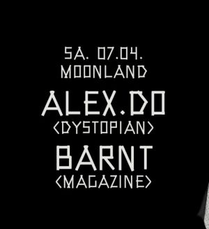 Moonland mit Alex.Do und Barnt