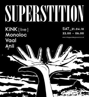 Superstition: Monoloc