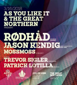 As You Like It & The Great Northern with Rødhåd
