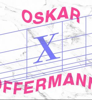 Mmmh x UNSTๆ presents: Oskar Offermann