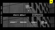 ** CANCELLED ** 19oct2018: Audio Obscura x Electric Deluxe & Dystopian at Bijlmerbajes Amsterdam