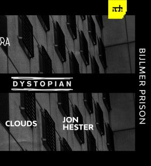 Audio Obscura x Electric Deluxe & Dystopian at The Prison