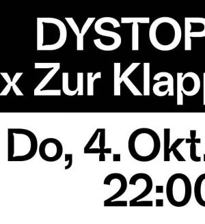 Dystopian at Zur Klappe #2