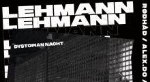 02oct.2018: Dystopian Nacht mit Alex.Do, Rødhåd, Ron Albrecht im Lehmann, Stuttgart