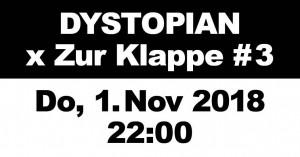 01nov2018: Dystopian x Zur Klappe #3, Berlin