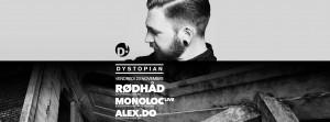 23nov2018: Dystopian w/ Alex.Do, Monoloc, Rødhåd at D! Club, Lausanne