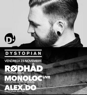 Dystopian w/ Alex.Do, Monoloc, Rødhåd at D! Club