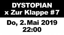 02 may 2019: Dystopian x Zur Klappe #7, Zur Klappe, Berlin