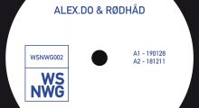 new in: Alex.Do & Rødhåd (WSNWG002)