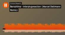 Groove Trackpremiere Beroshima – Interplugreaction / Marcel Dettmann Remix