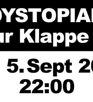 Dystopian x Zur Klappe #10