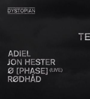 10 Jahre Dystopian at Blitz, München w/ Adiel, Jon Hester, Ø[Phase], Rødhåd