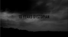 10 Years Dystopian